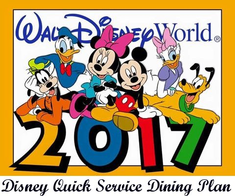 2017 Walt Disney World Quick Service Dining Plan