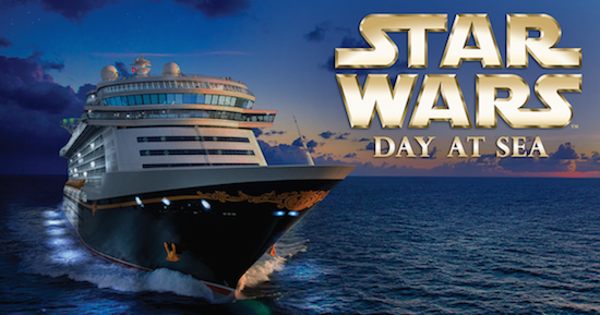 2017 Disney Cruise Lines – STAR WARS™ DAY AT SEA