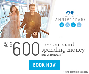 Princess Cruise's Annual Anniversary Sale Coming December 6, 2016 – February 28, 2017