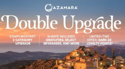 France's Diverse Treasures Are Calling You In 2021 with Azamara's Double Upgrade +Double Loyalty Points Offer!