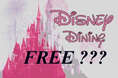 Will Disney 2016 Fall Free Dining Be Offered – The Million Dollar Question