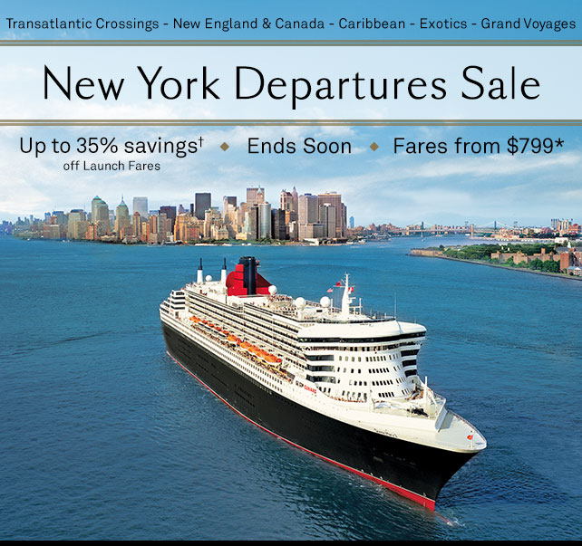 Cunard Line – New York Departures Sale!