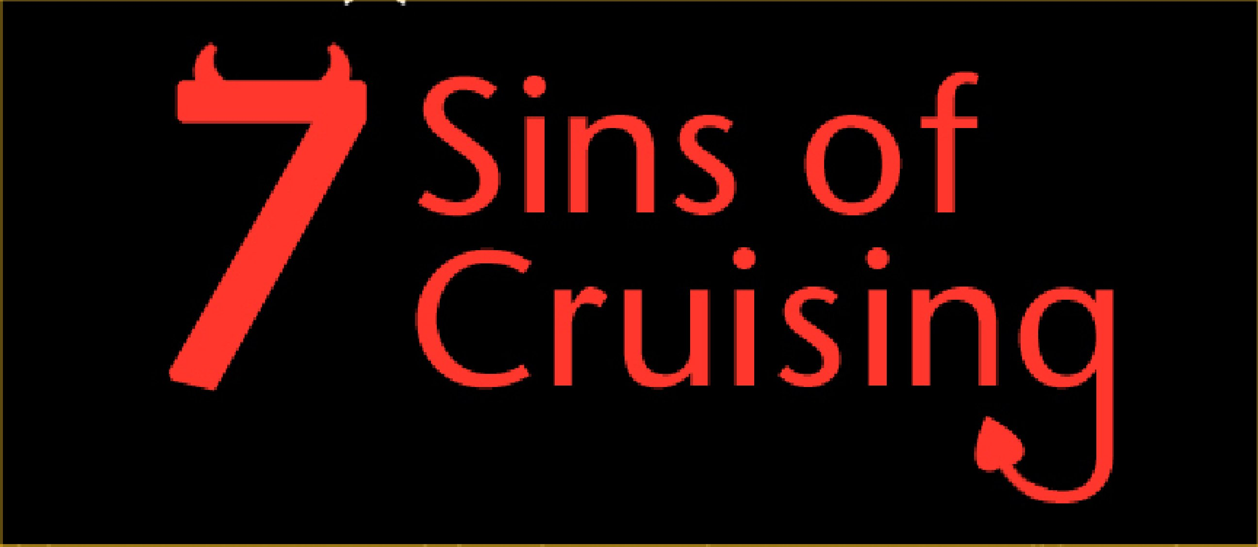 Seven Sins of Cruising: An Infographic
