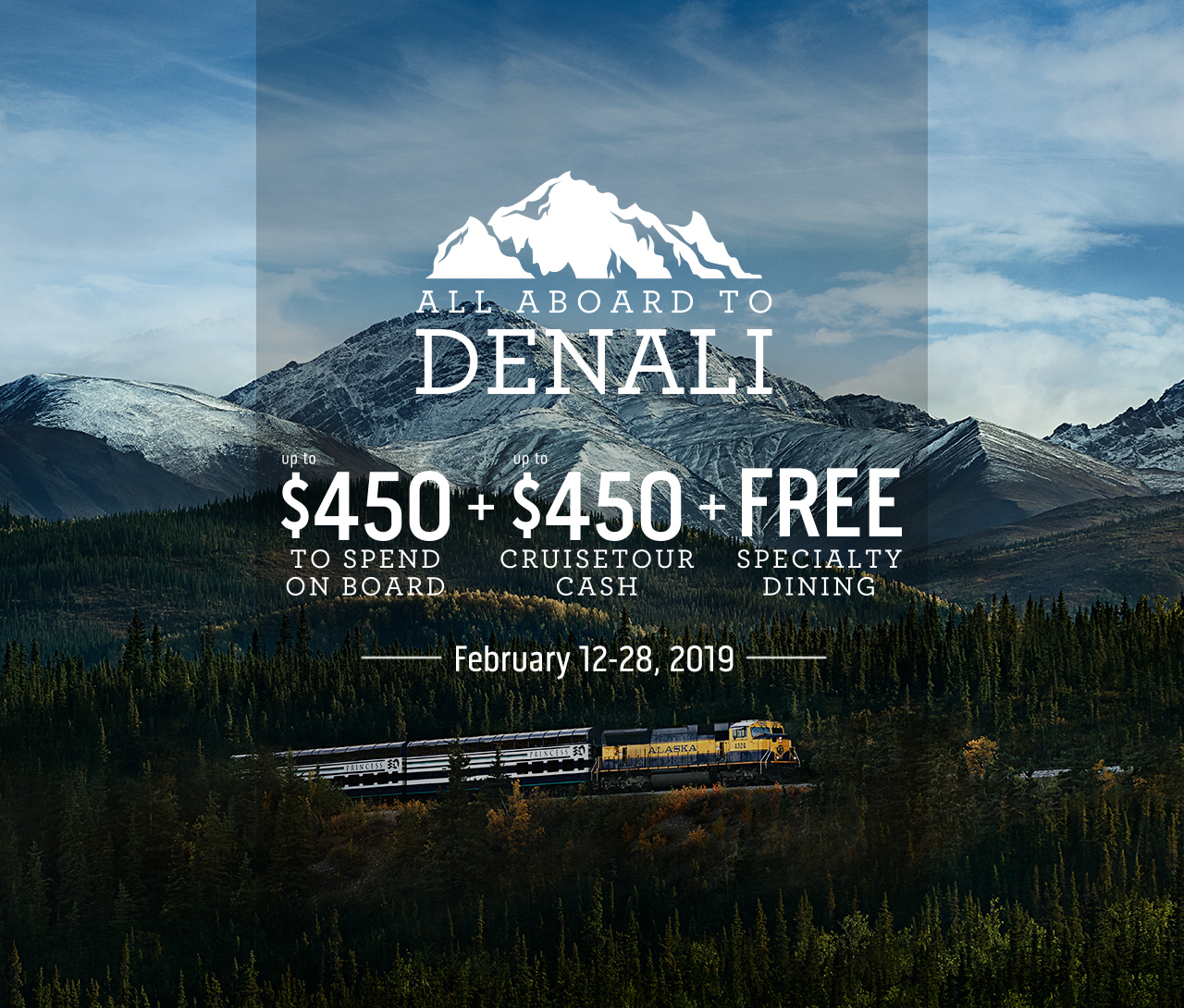 All Aboard to Denali With Princess Cruise Lines – 2/12 – 2/28