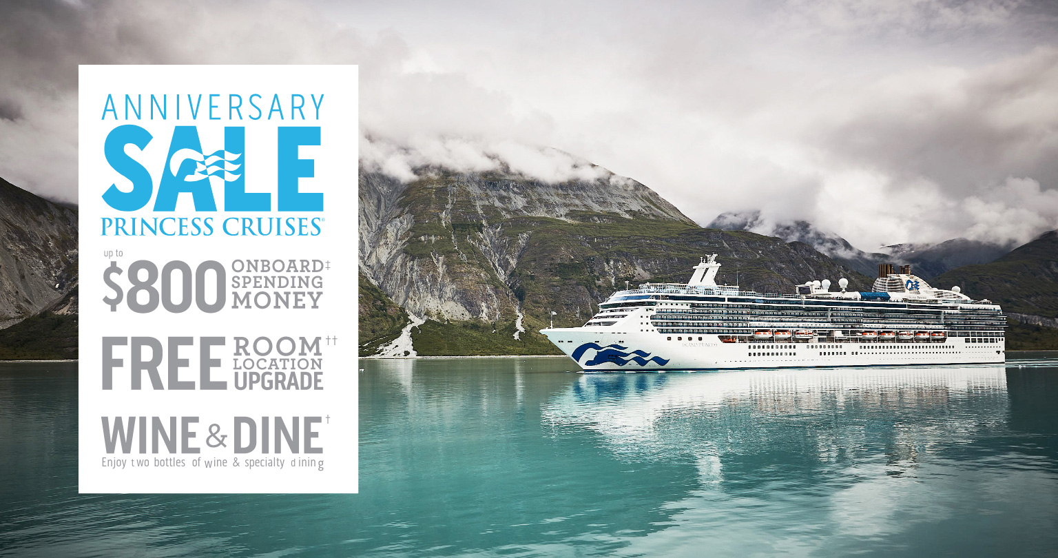 Princess cruise Lines Anniversary Sale!