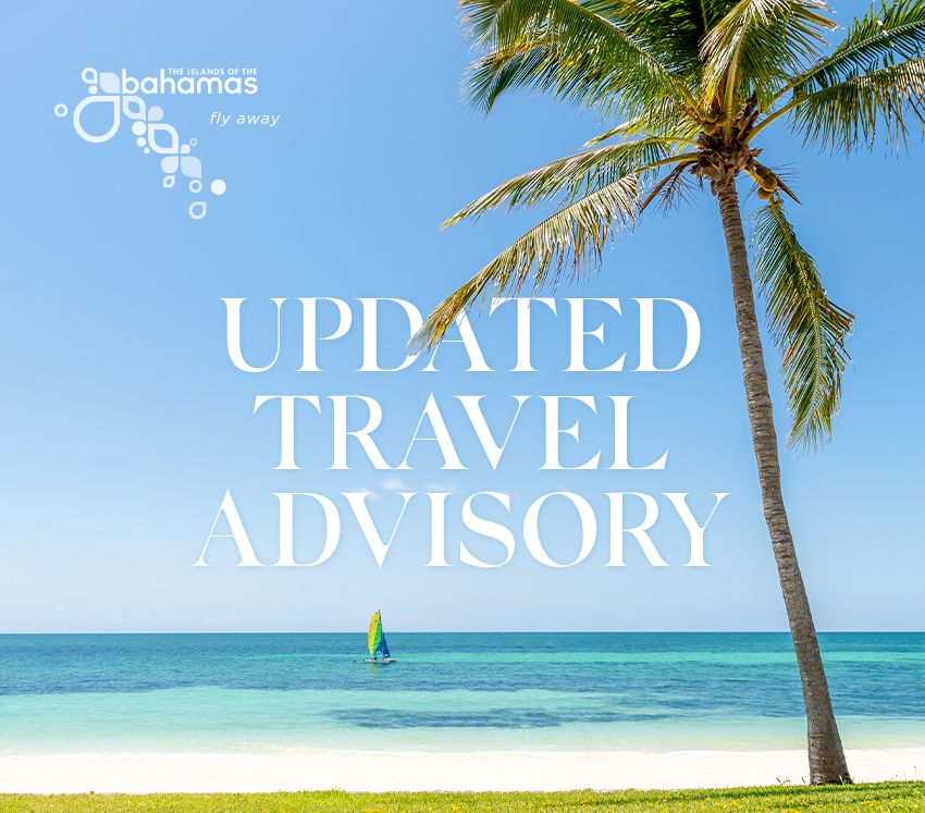 Bahamas Ministry Of Tourism – Updated Travel Advisory Effective July 22, 2020